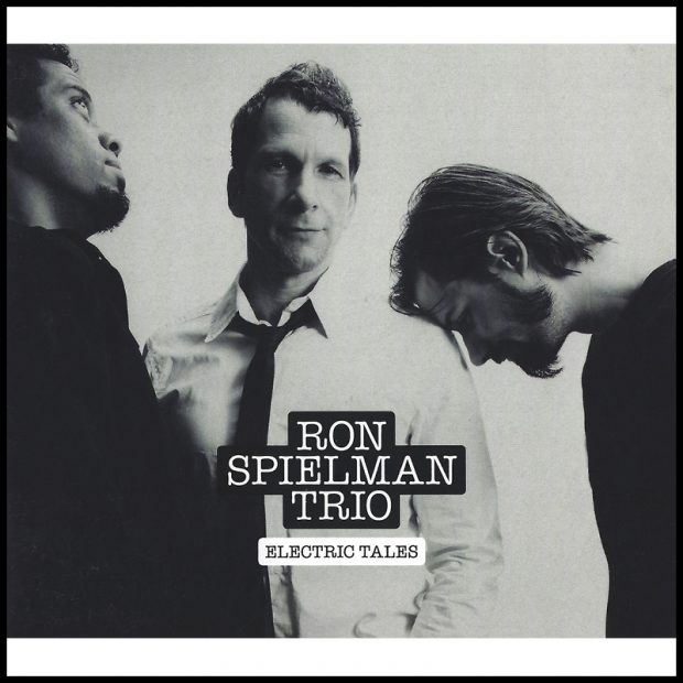 Ron Spielman Trio - Electric Tales Cover