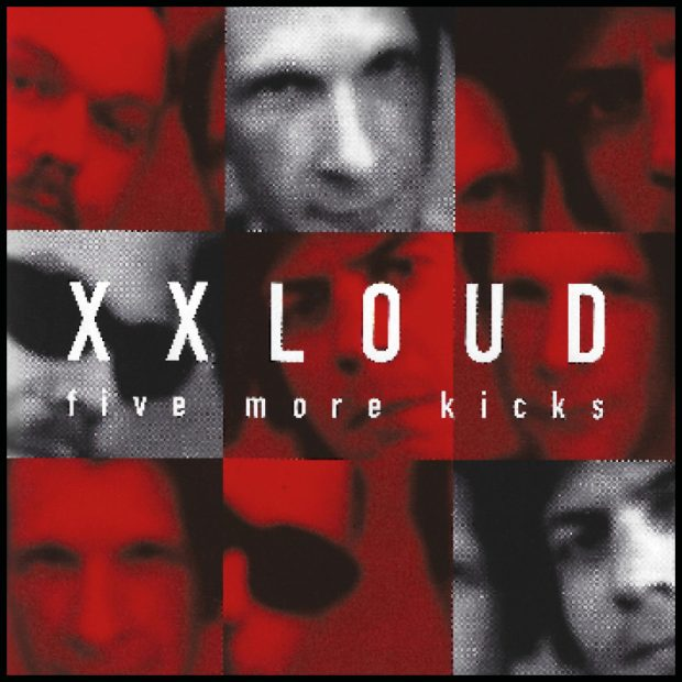 XXLOUD - Five More Kicks Cover